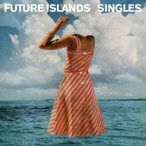 6-Future Islands